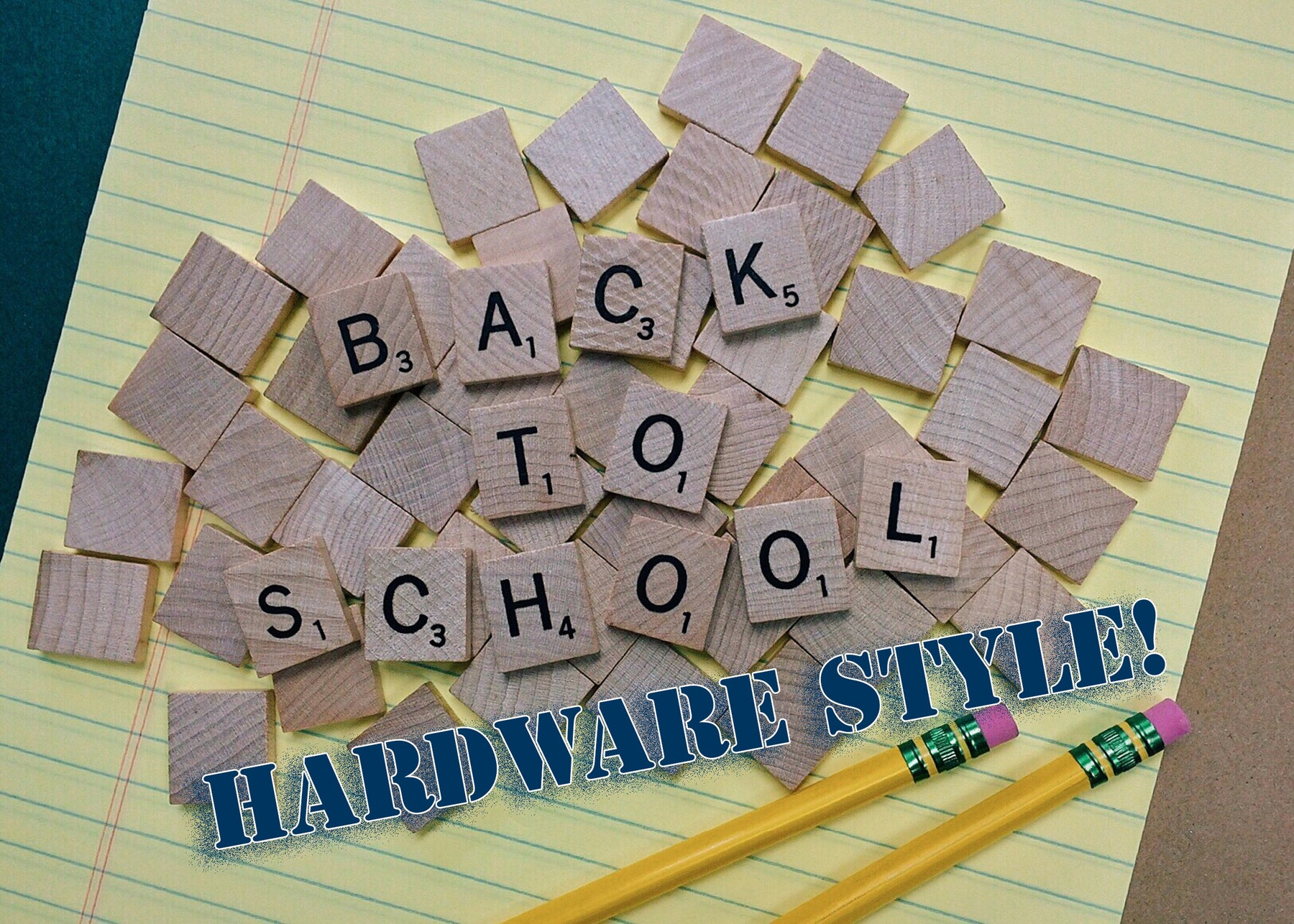 Back to School Basics, Hardware Style