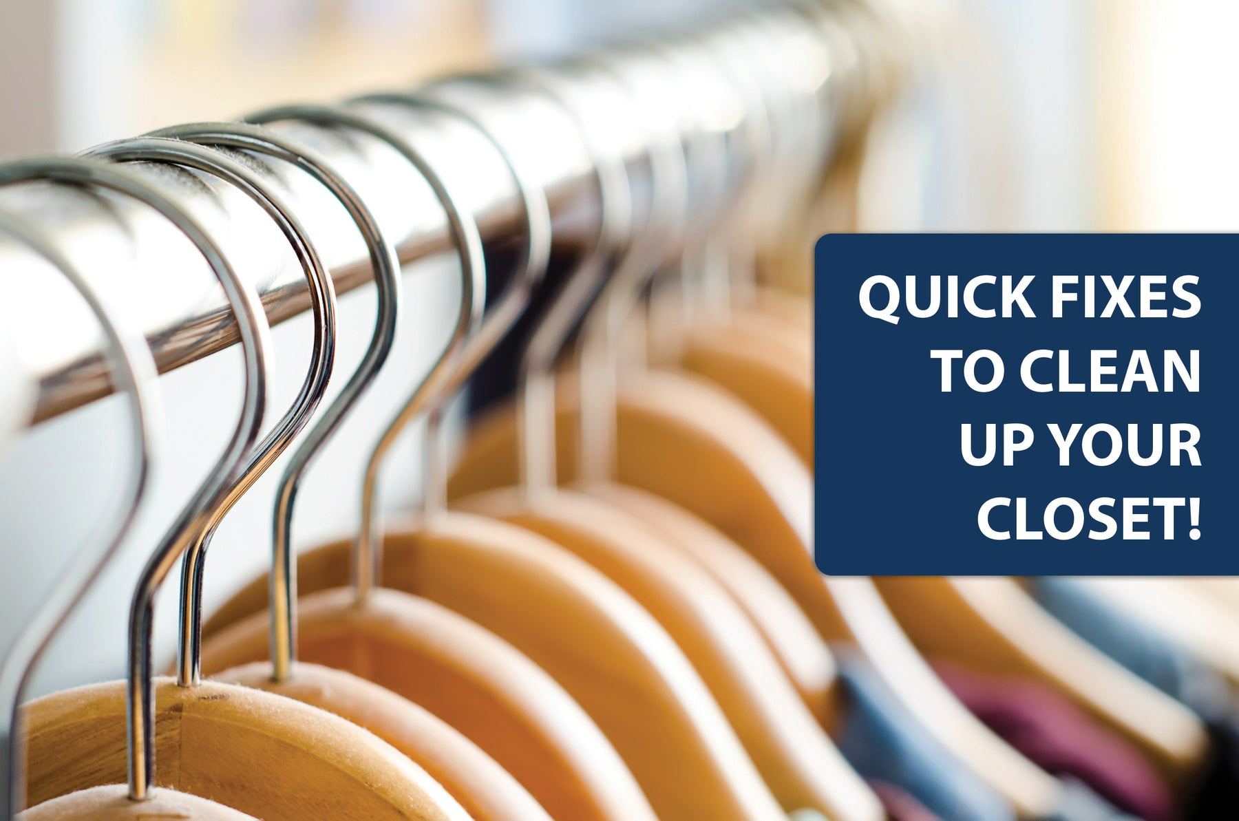 Clean Up Your Closet With These Quick Fixes!