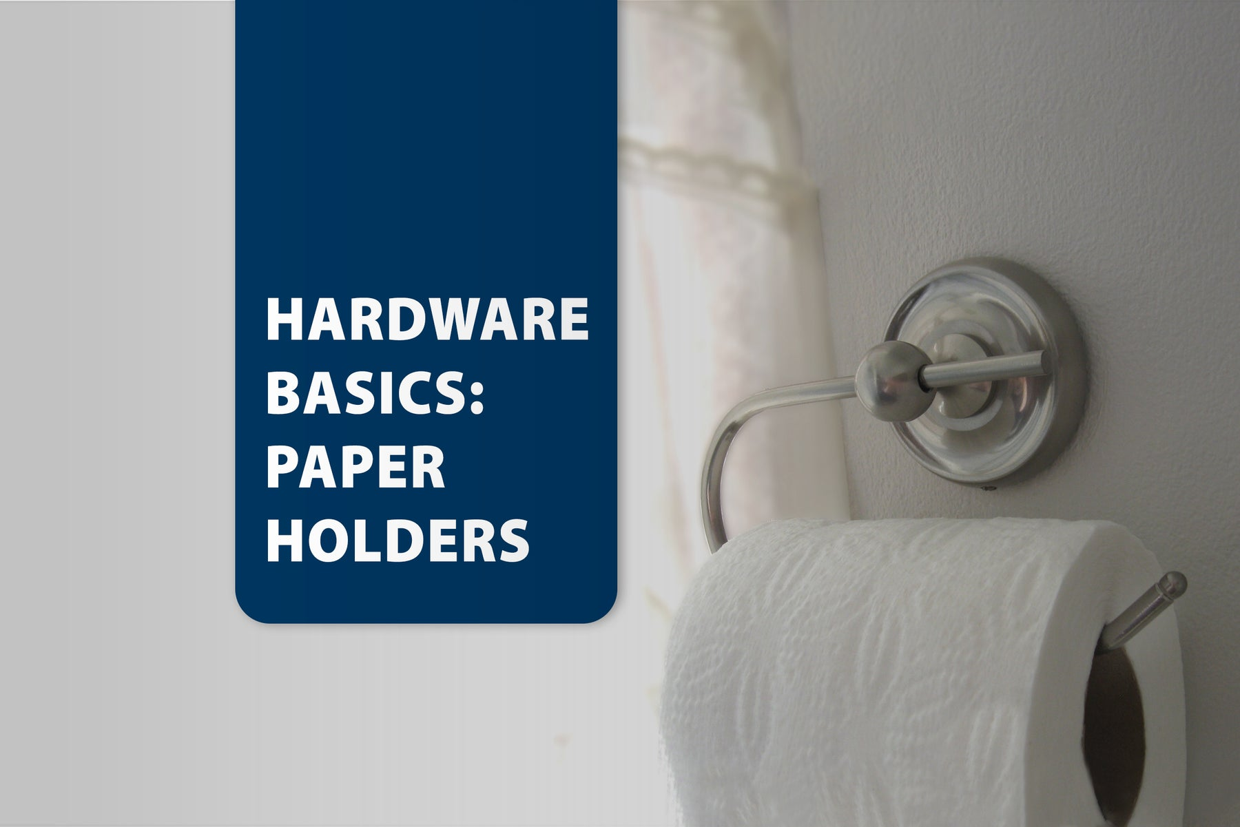 Hardware Basics: Paper Holders