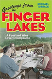 Greetings From The Finger Lakes, A Food and Wind Lover's Companion