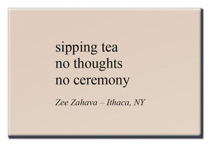 Sipping Tea - Haiku Magnet Series