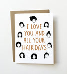 Hair days - Cute love card