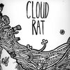 Cloud Rat - Self-Titled