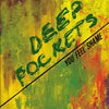 Deep Pockets - You Feel Shame