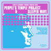 People's Temple Project / Sleeper Wave - Split