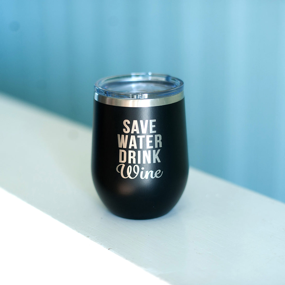 Save Water Drink Wine Tumbler - Ciao Bella Boutique