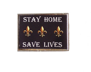 FLEUR DI LIS STAY HOME SAVE LIVES PIN