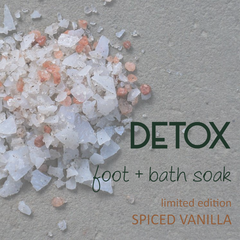 OR: the alternative | DETOX foot + bath soak limited edition spiced vanilla