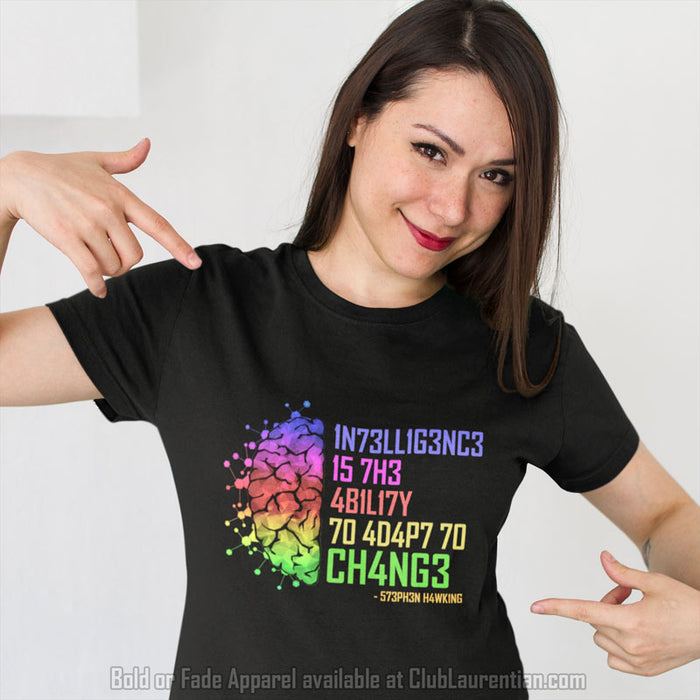 9333c66dd Intelligence Is The Ability To Adapt To Change - Unisex T-Shirt ...