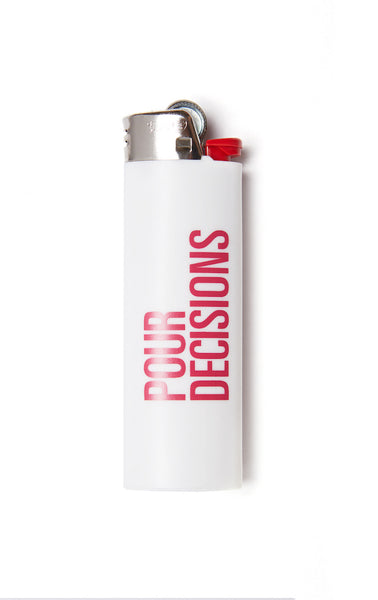 Pour Decisions Lighter pink text white lighter