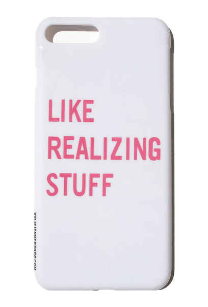 Like Realizing Stuff iPhone Case