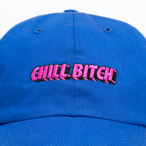 Chill Bitch Blue Dad Hat