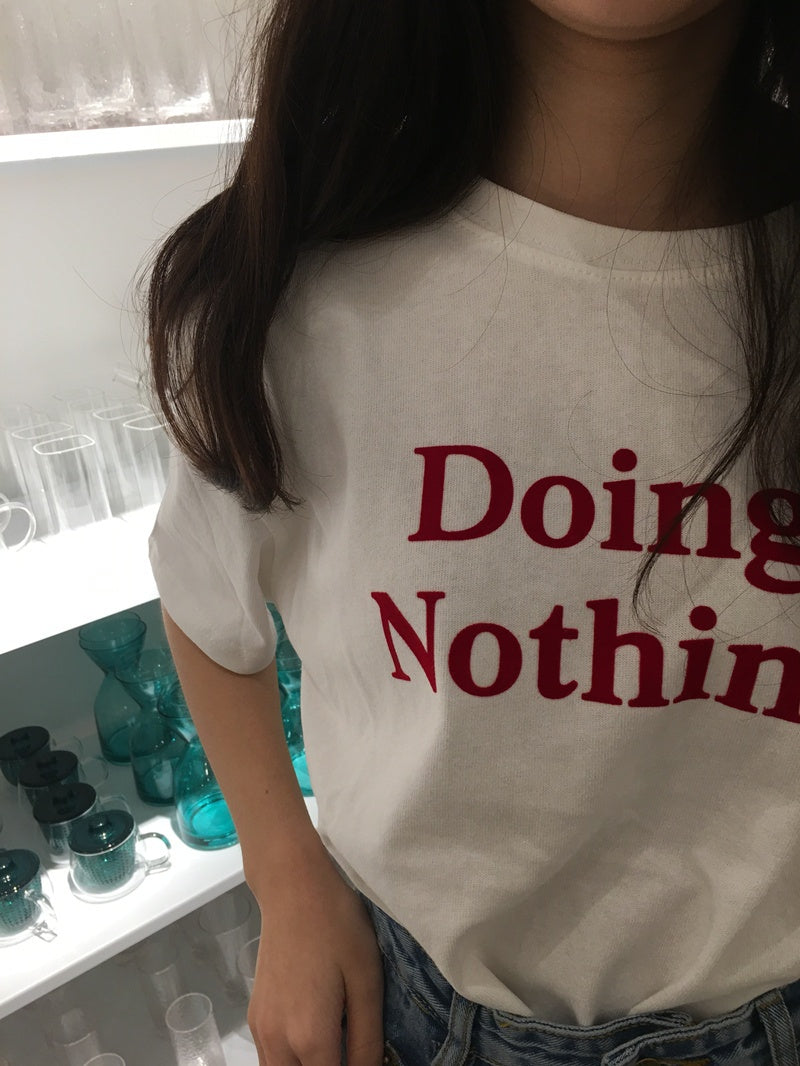 Doing Nothing Tee