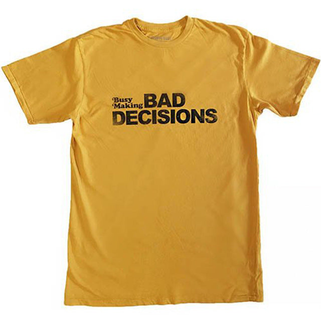 Busy Making Bad Decisions Graphic Tee