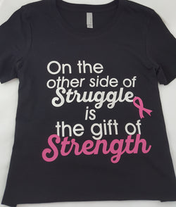 Struggle and Strength Breast Cancer t-shirt