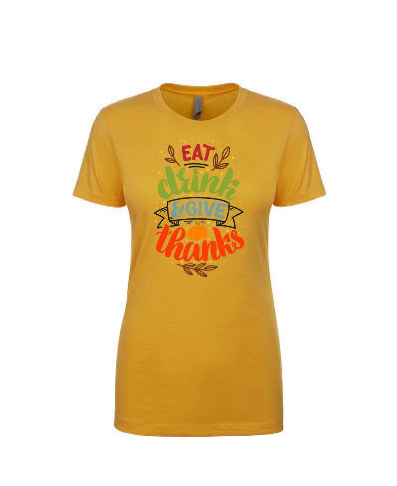 Eat, Drink & Give Thanks - Women's Crew