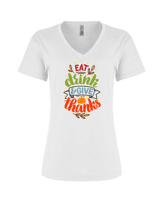 Eat, Drink, & Give Thanks - Women's V-Neck - TeesForHumanity