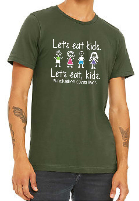 Let's Eat Kids - Unisex Crew Neck Tee - TeesForHumanity