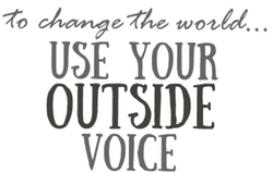 Speak up Use your Outside Voice T-shirt White