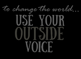 Use your outside voice t-shirt black
