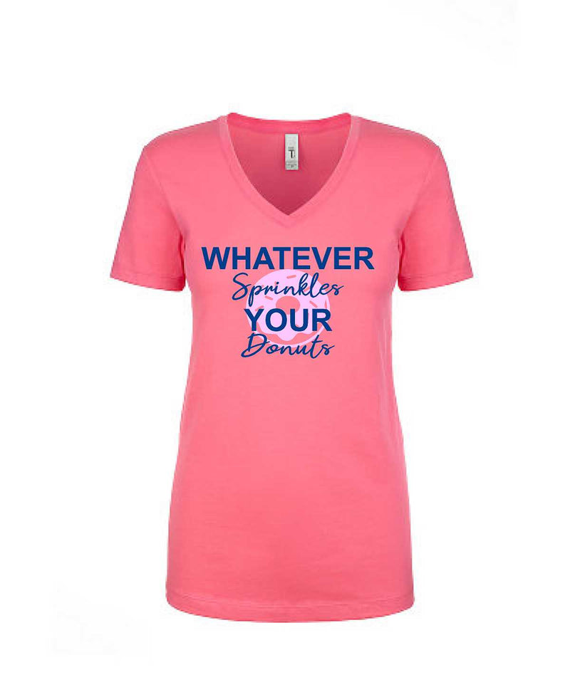 Whatever Sprinkles Your Donuts Women's Tee