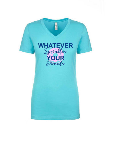 Whatever Sprinkles Your Donuts Women's Tee - TeesForHumanity