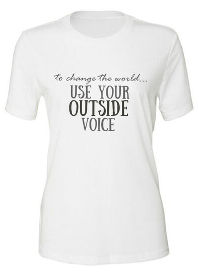 Use your Outside Voice - TeesForHumanity