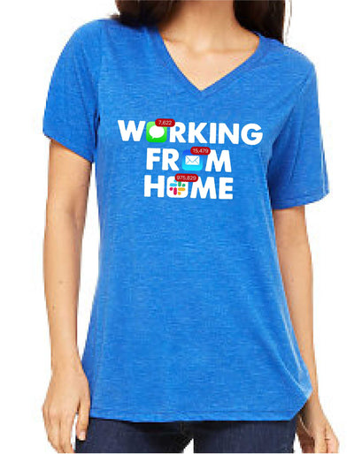 Working From Home (Women's V Neck) - TeesForHumanity