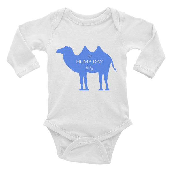 IT'S HUMP DAY BABY blue Infant Long Sleeve Bodysuit- MORE COLORS