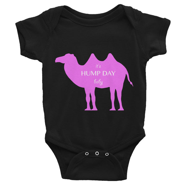 IT'S HUMP DAY BABY pink Infant Bodysuit- MORE COLORS - Wear for Wild