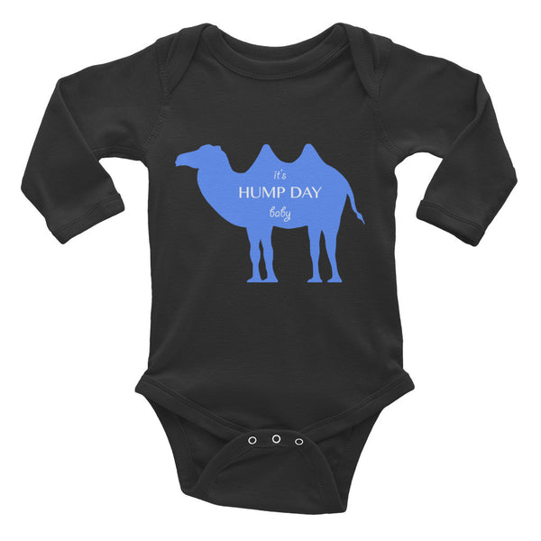IT'S HUMP DAY BABY blue Infant Long Sleeve Bodysuit- MORE COLORS - Wear for Wild