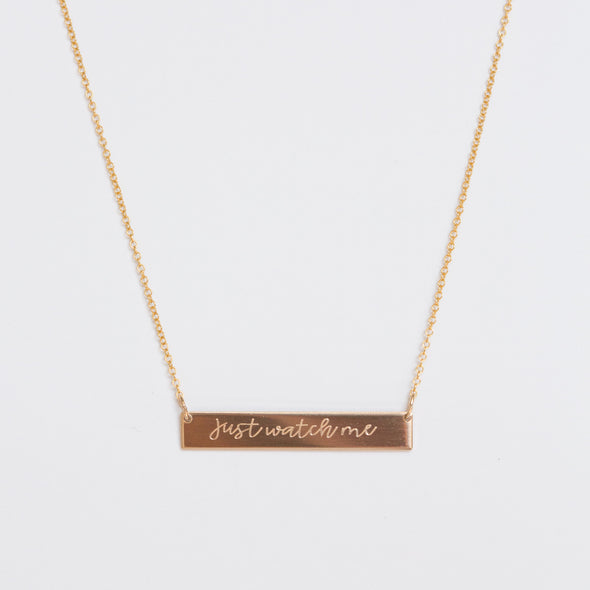 Just Watch Me Bar Necklace