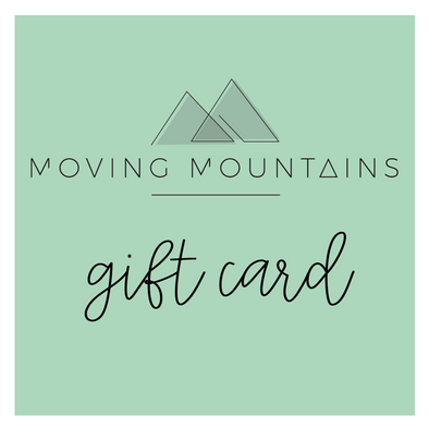 Moving Mountains Gift Card