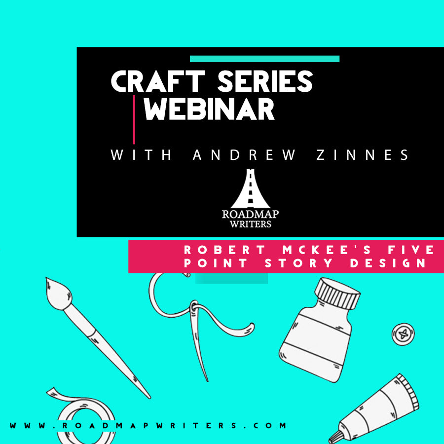 Craft Series Webinar W Andrew Zinnes Robert Mckees Five Point