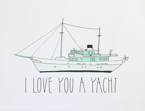 yacht illustration greeting card, i love you a yacht, i love you