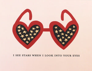 red hear shaped sunglasses with starry eyes greeting card, I see stars when I look into your eyes