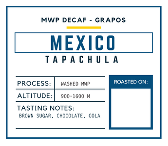 MWP Decaf - GRAPOS Tapachula, Mexico