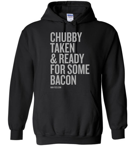 Chubby and Taken - Hoodie