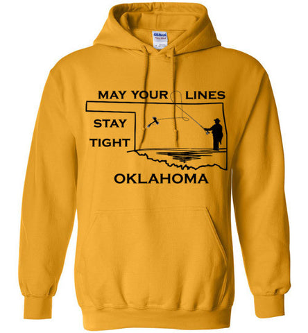 My Your Lines Stay Tight Oklahoma - Hoodie