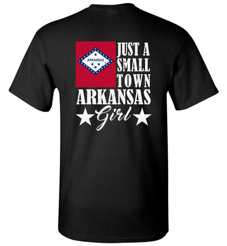Just A Small Town AR Girl (Design on Back) - Tee