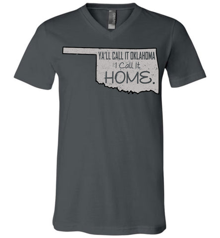 Ya'll Call It Oklahoma I Call It Home - V-Neck