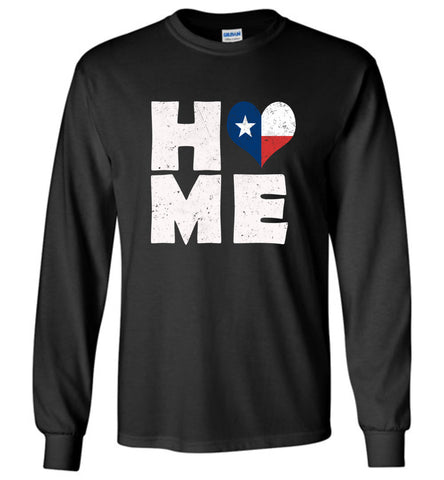 HOME TX FLAG (DESIGN ON FRONT) - Long Sleeve