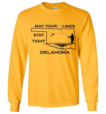 My Your Lines Stay Tight Oklahoma - Long Sleeve