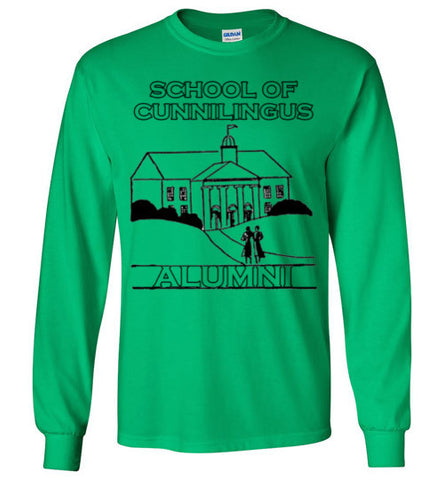 School of Cunnilingus Alumni - Long Sleeve