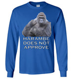 Harambe Does Not Approve - Long Sleeve