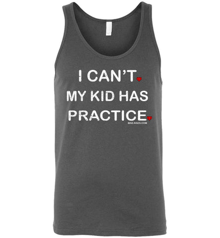 I Can't My Kid Has Practice - Tank