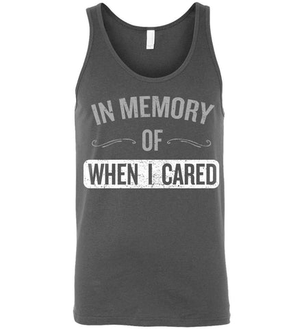 In Memory of When I Cared - Tank