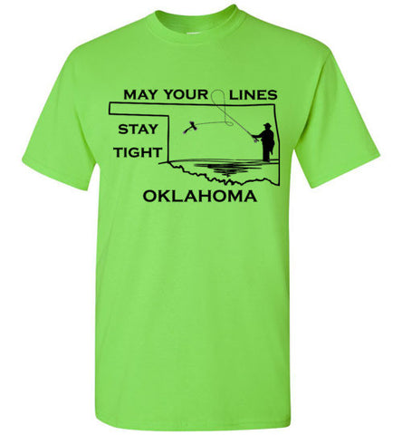 My Your Lines Stay Tight Oklahoma - Tee