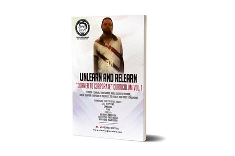 "Holiday REDUCTION - ""Corner To Corporate"" Unlearn and Relearn Curriculum Vol 1"