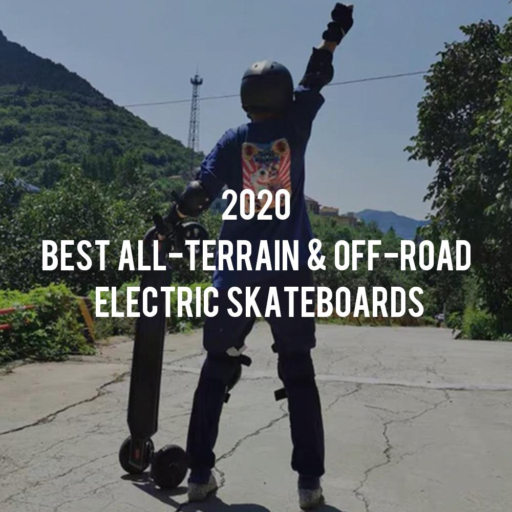 Best All-Terrain and Off-Road Electric Skateboards in 2020